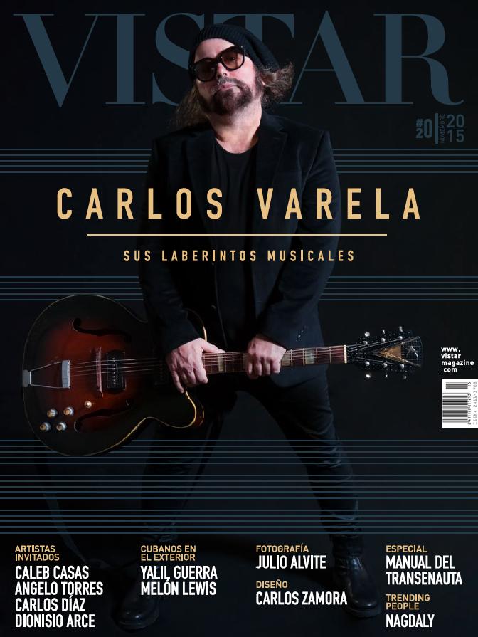Vistar Magazine N 20 Carlos Varela
