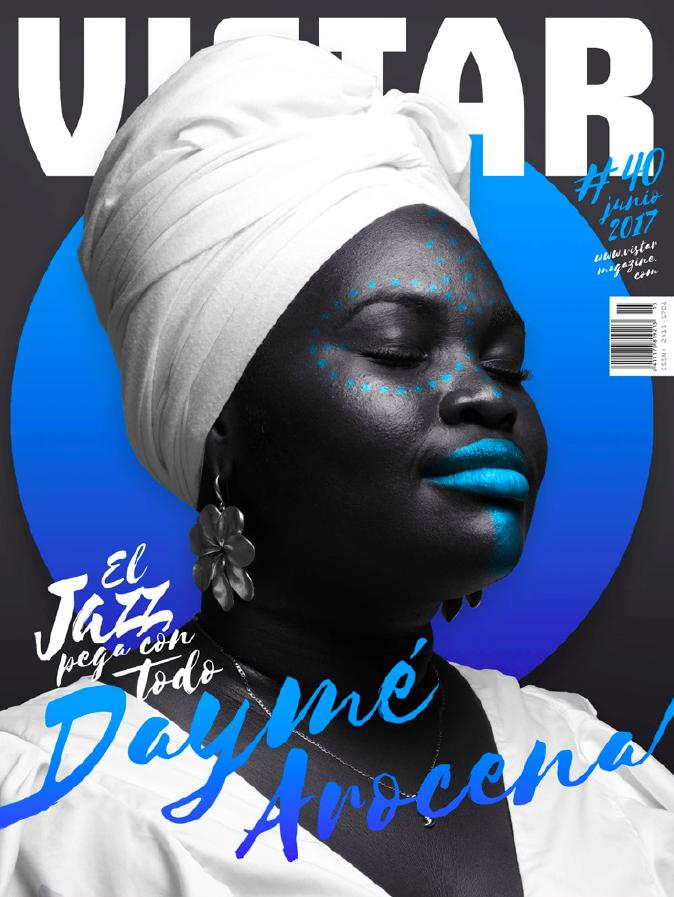 Vistar Magazine N 40 Daymé Arocena