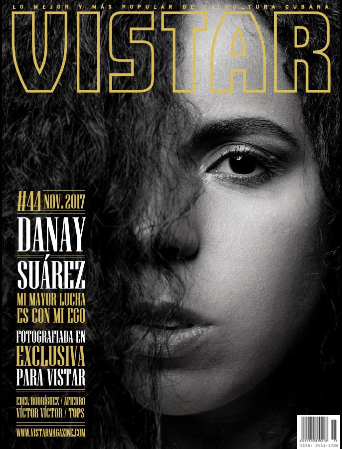 vistar magazine 44 noviembre 2017 danay suarez